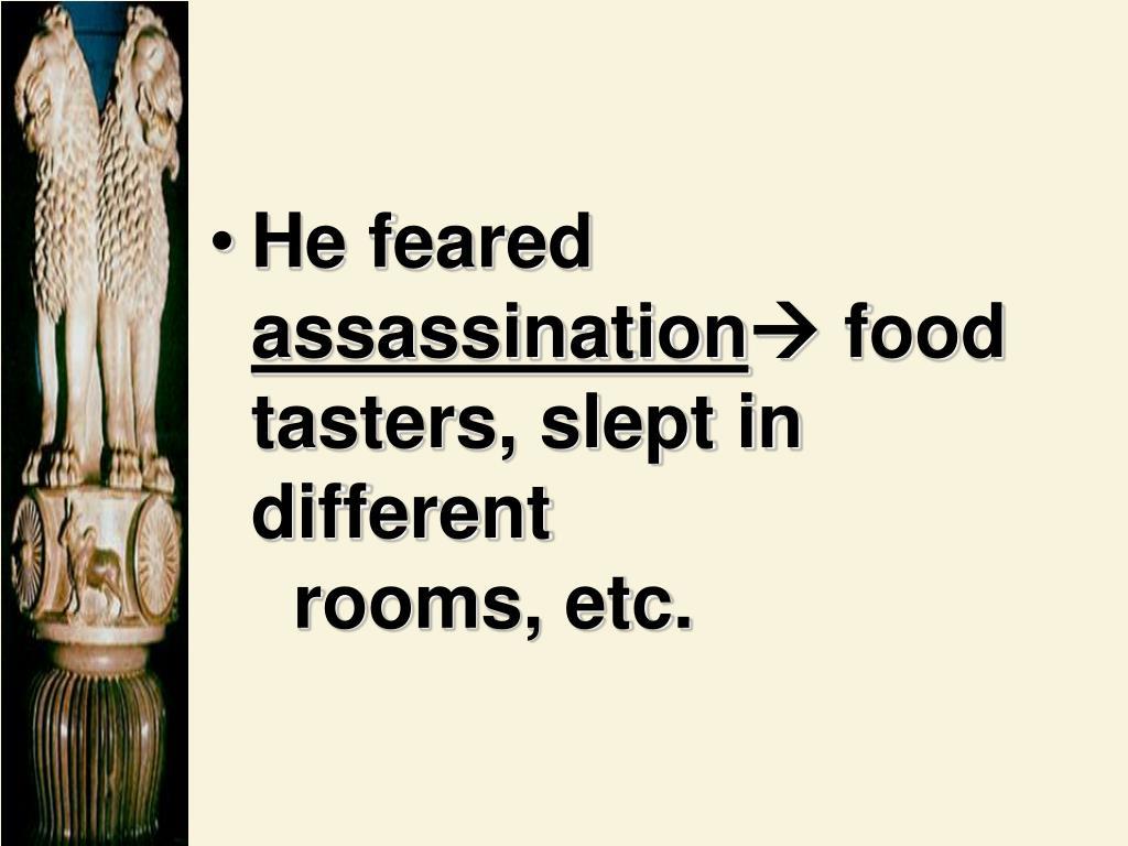 He feared