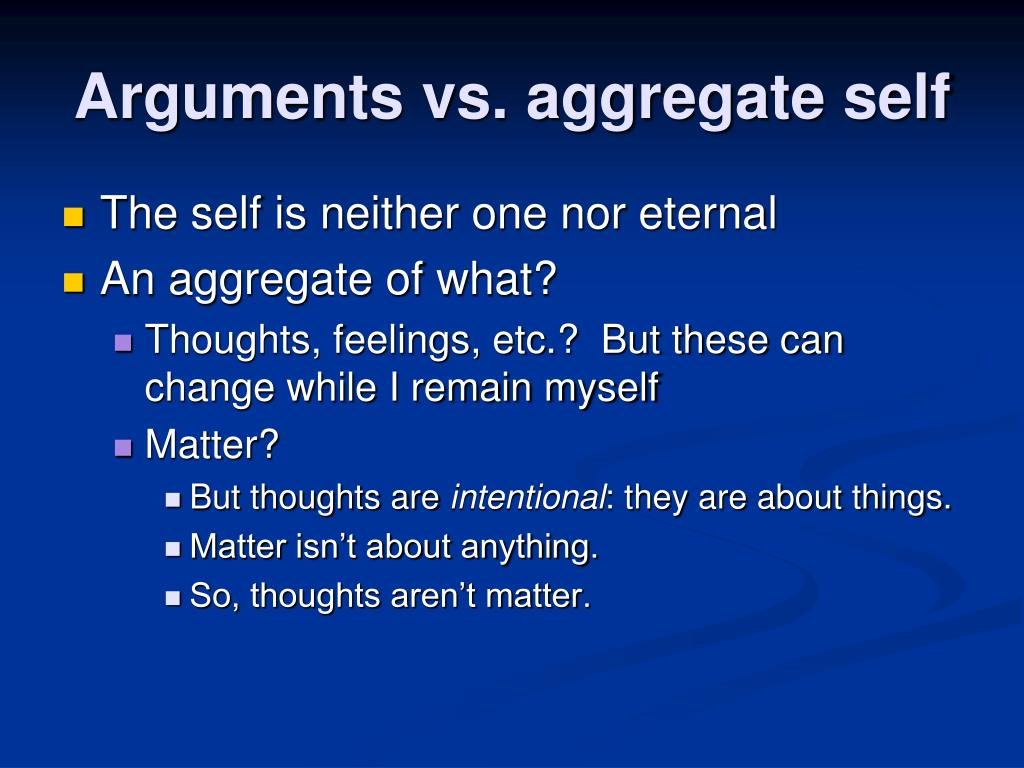 Arguments vs. aggregate self