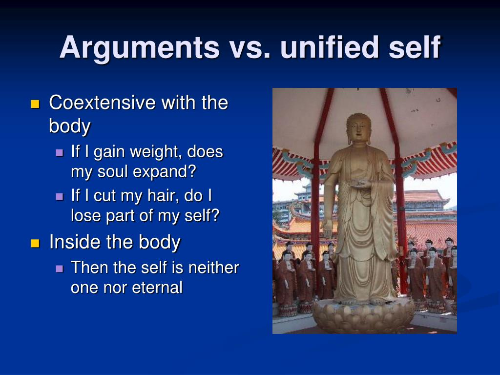 Arguments vs. unified self