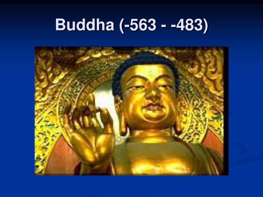 Buddha (-563 - -483)