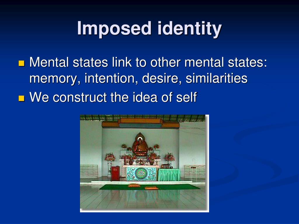 Imposed identity