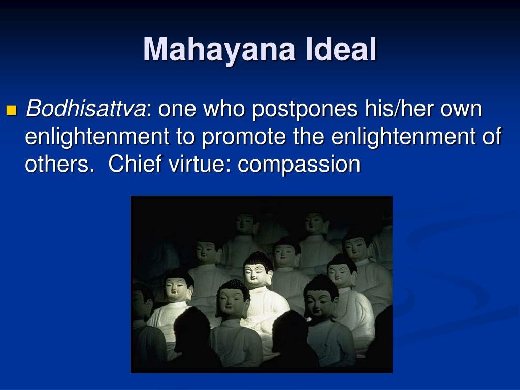 Mahayana Ideal