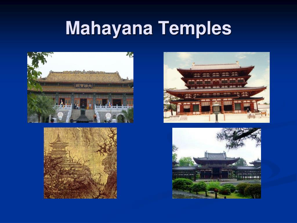 Mahayana Temples