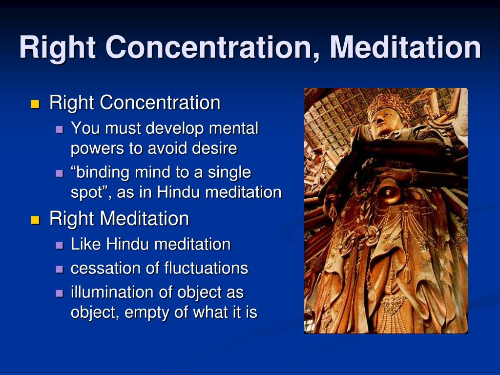 Right Concentration, Meditation