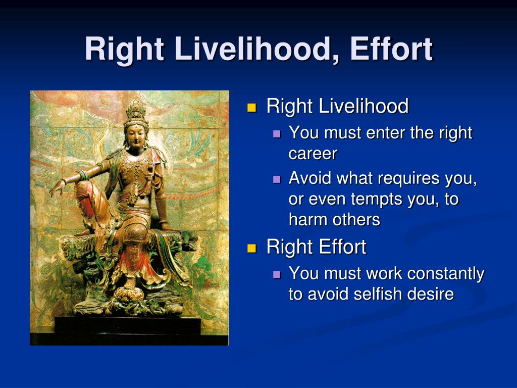 Right Livelihood, Effort