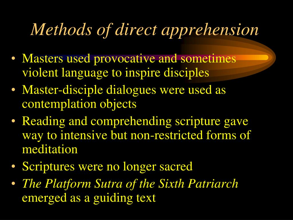 Methods of direct apprehension