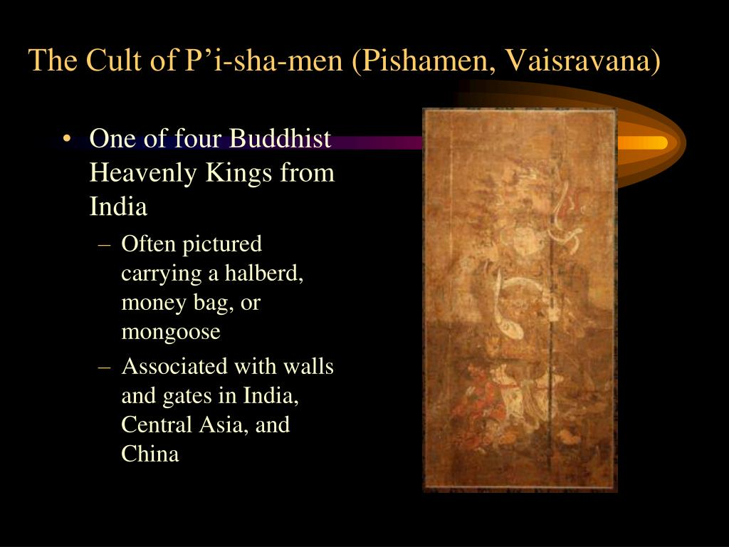 The Cult of P'i-sha-men (Pishamen, Vaisravana)