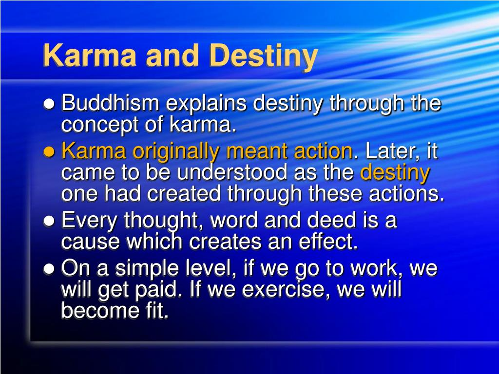 Karma and Destiny