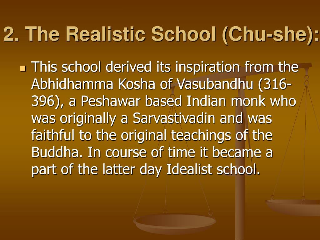 2. The Realistic School (Chu-she):