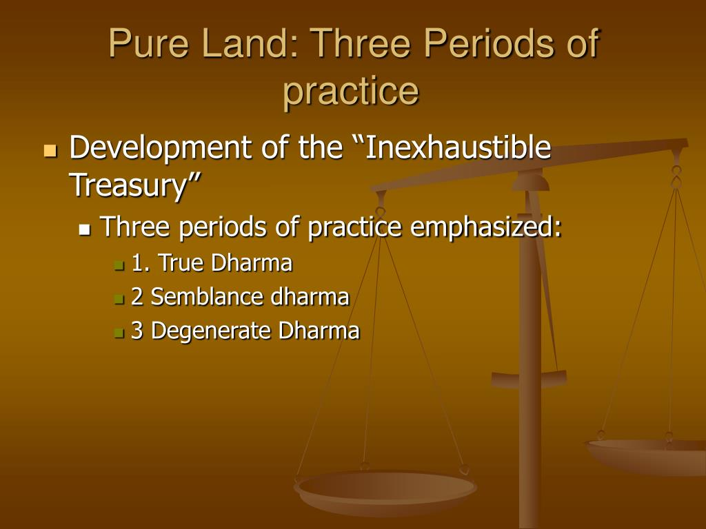 Pure Land: Three Periods of practice