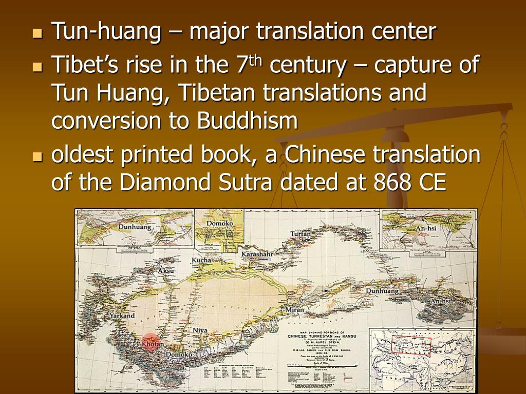 Tun-huang – major translation center
