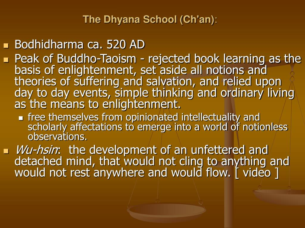 The Dhyana School (Ch'an)