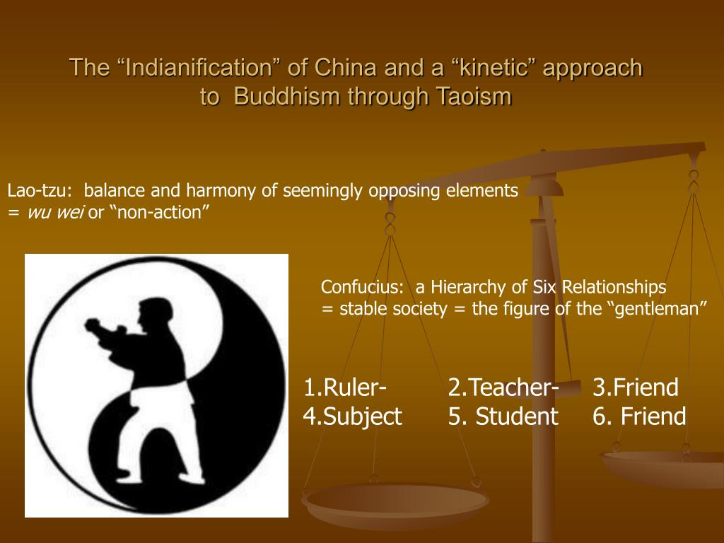 "The ""Indianification"" of China and a ""kinetic"" approach to  Buddhism through Taoism"