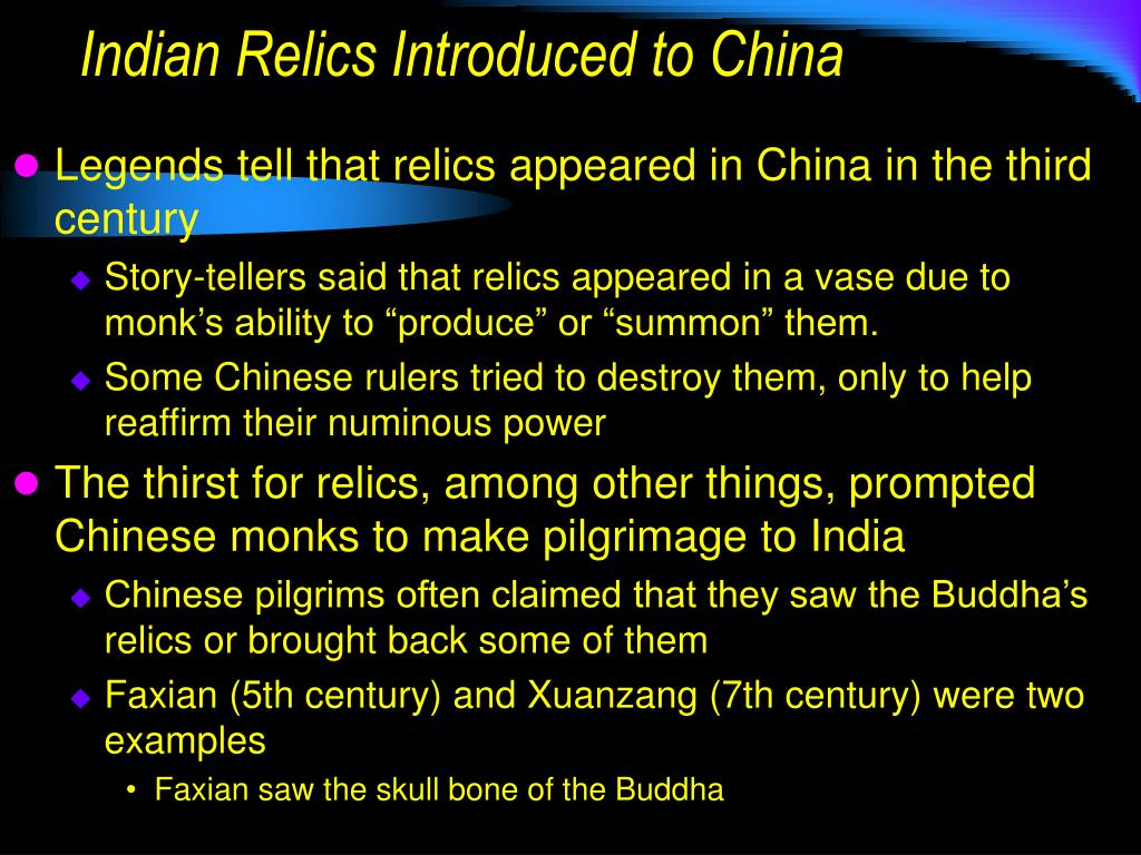 Indian Relics Introduced to China
