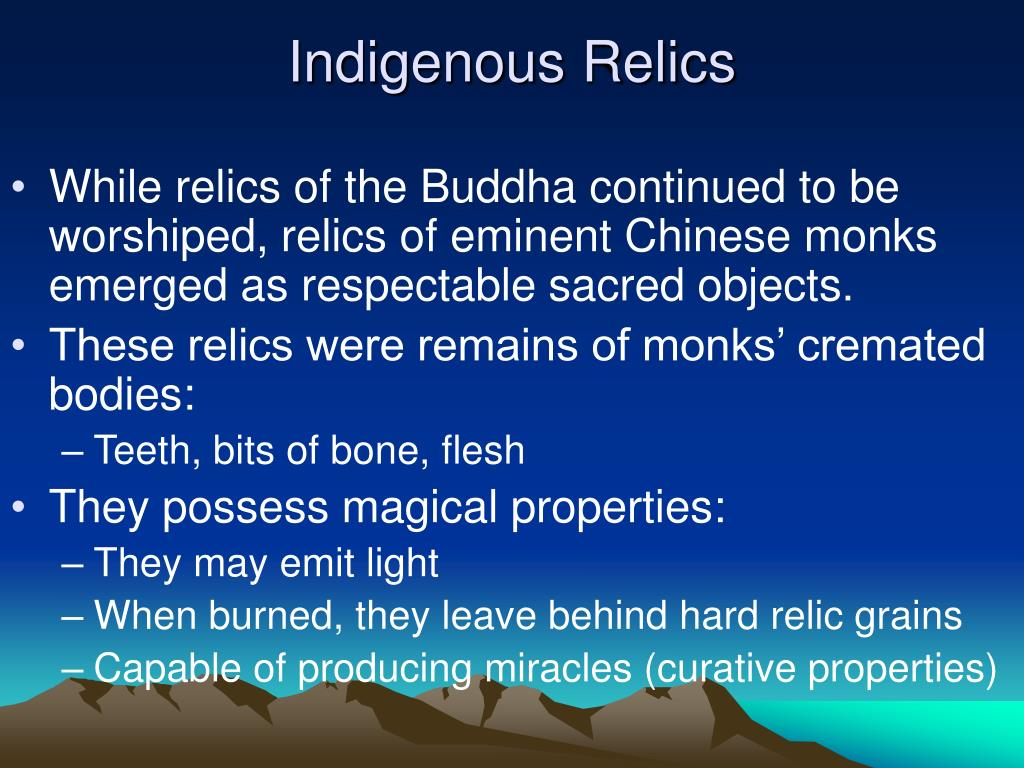 Indigenous Relics