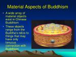 material aspects of buddhism