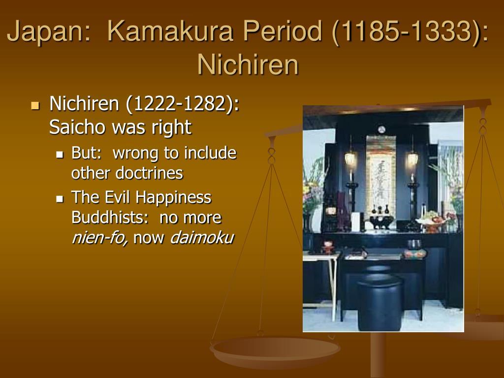 Japan:  Kamakura Period (1185-1333): Nichiren