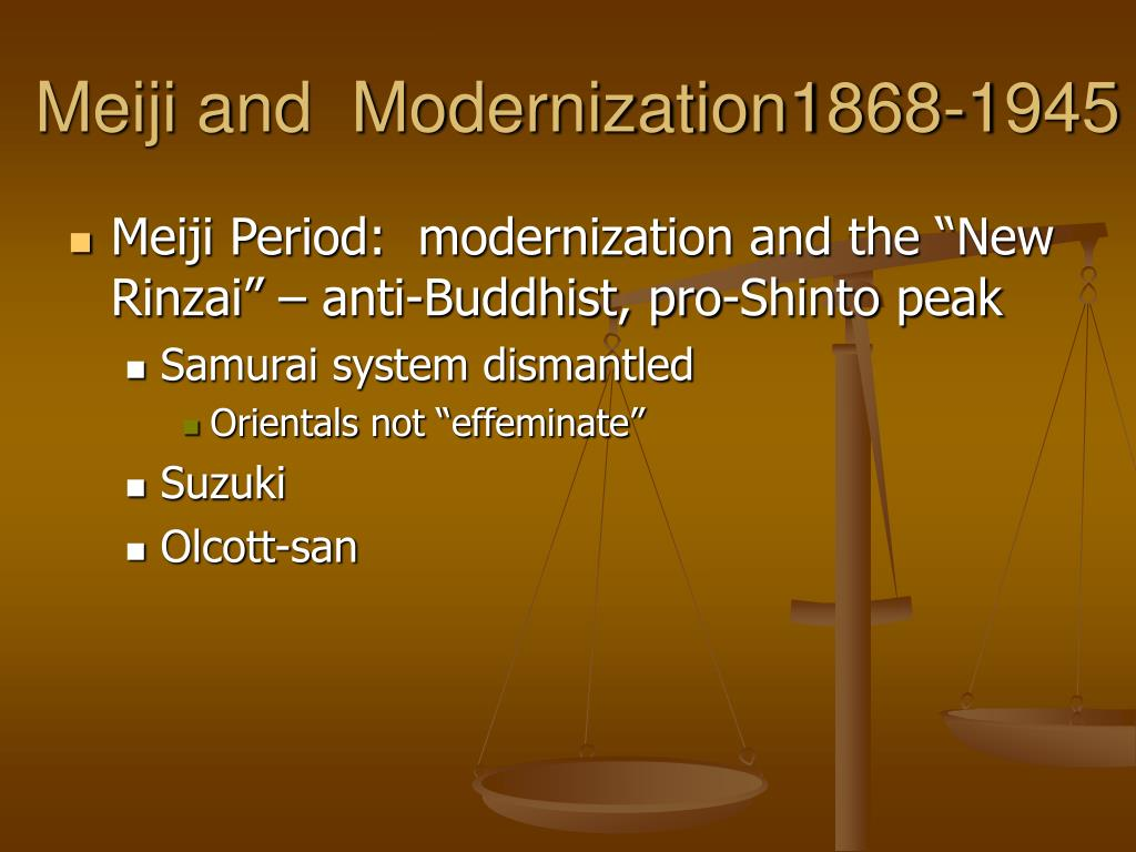 Meiji and  Modernization1868-1945