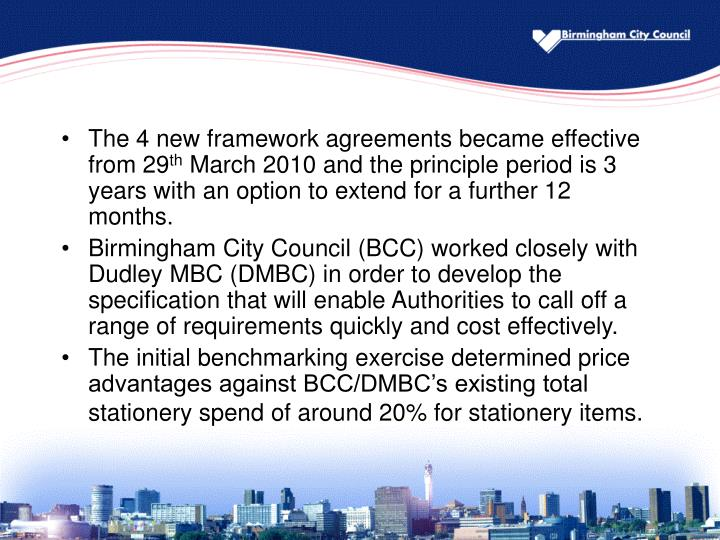 The 4 new framework agreements became effective from 29