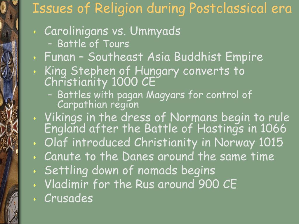 Issues of Religion during Postclassical era