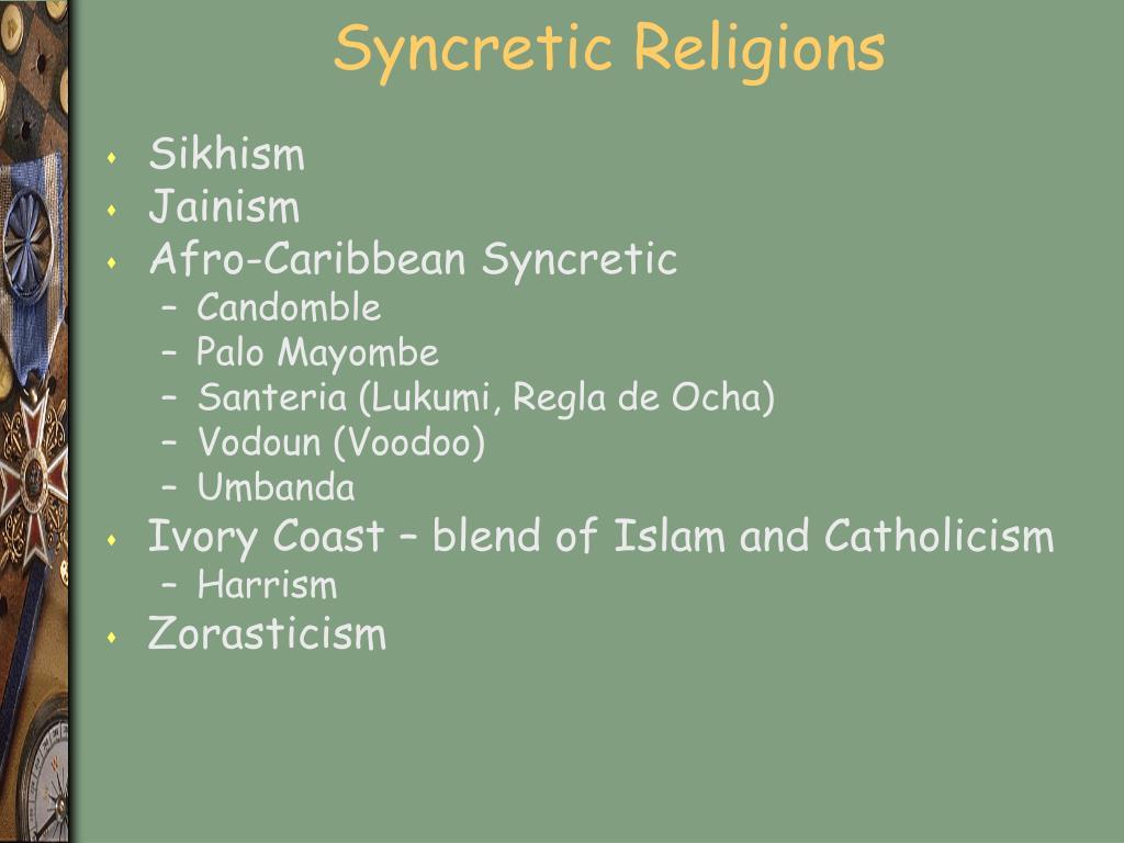 Syncretic Religions
