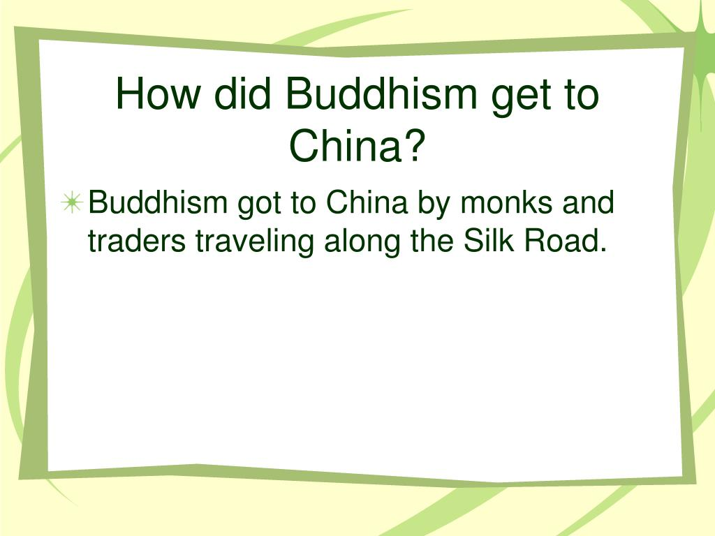 How did Buddhism get to China?