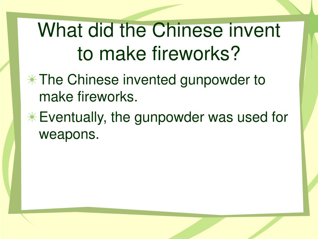 What did the Chinese invent to make fireworks?