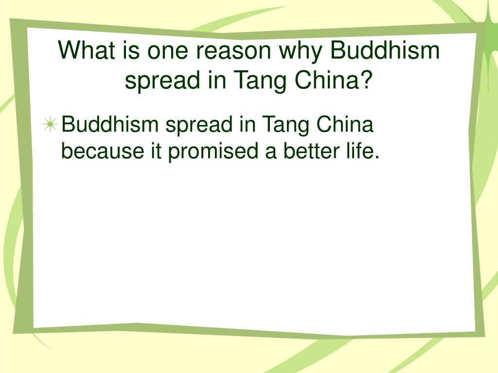 What is one reason why Buddhism spread in Tang China?