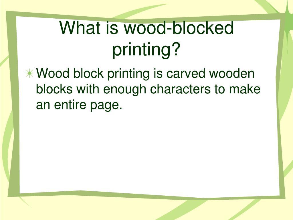 What is wood-blocked printing?