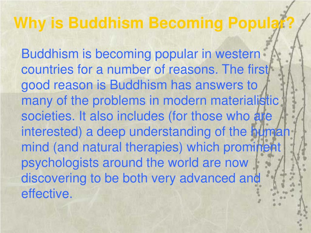 Why is Buddhism Becoming Popular?