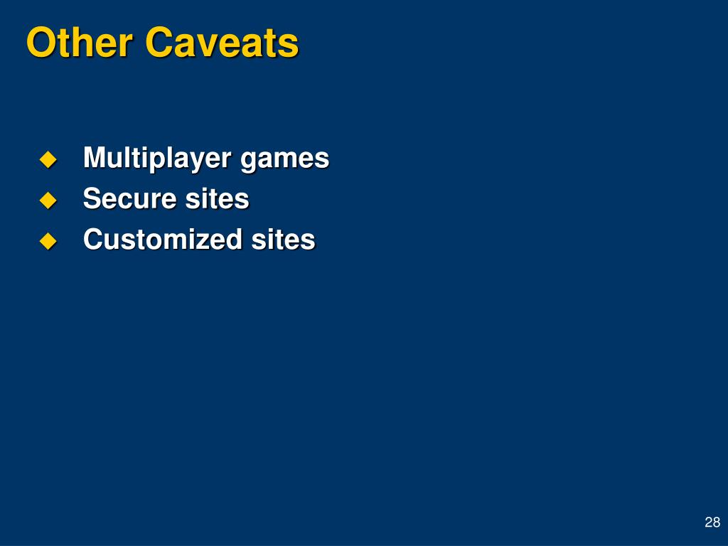 Other Caveats