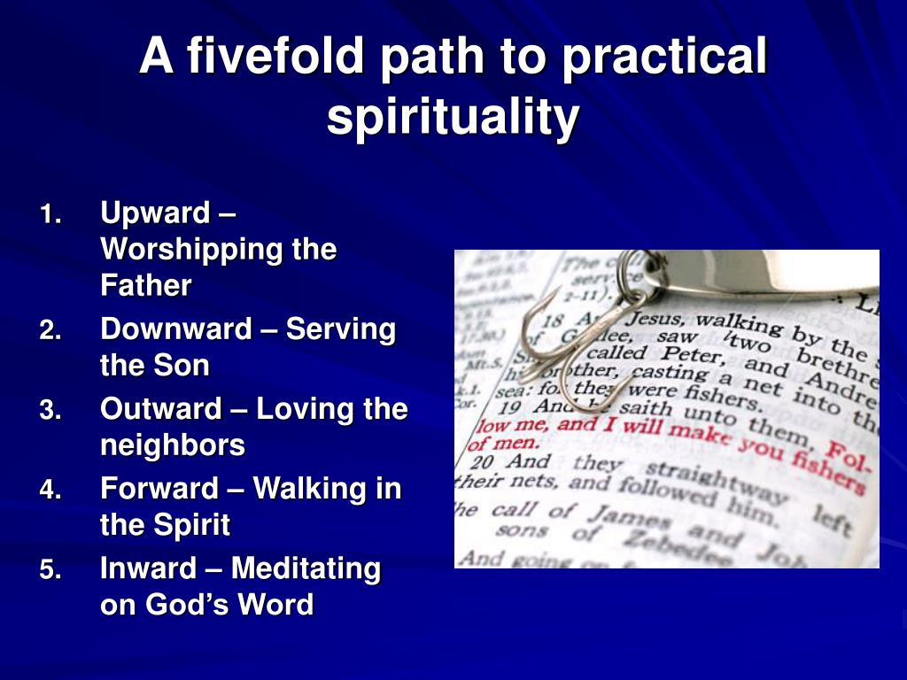 A fivefold path to practical spirituality