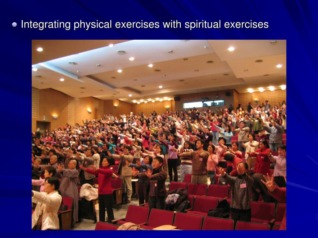 Integrating physical exercises with spiritual exercises