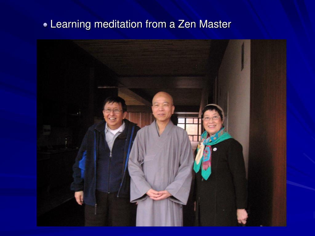 Learning meditation from a Zen Master