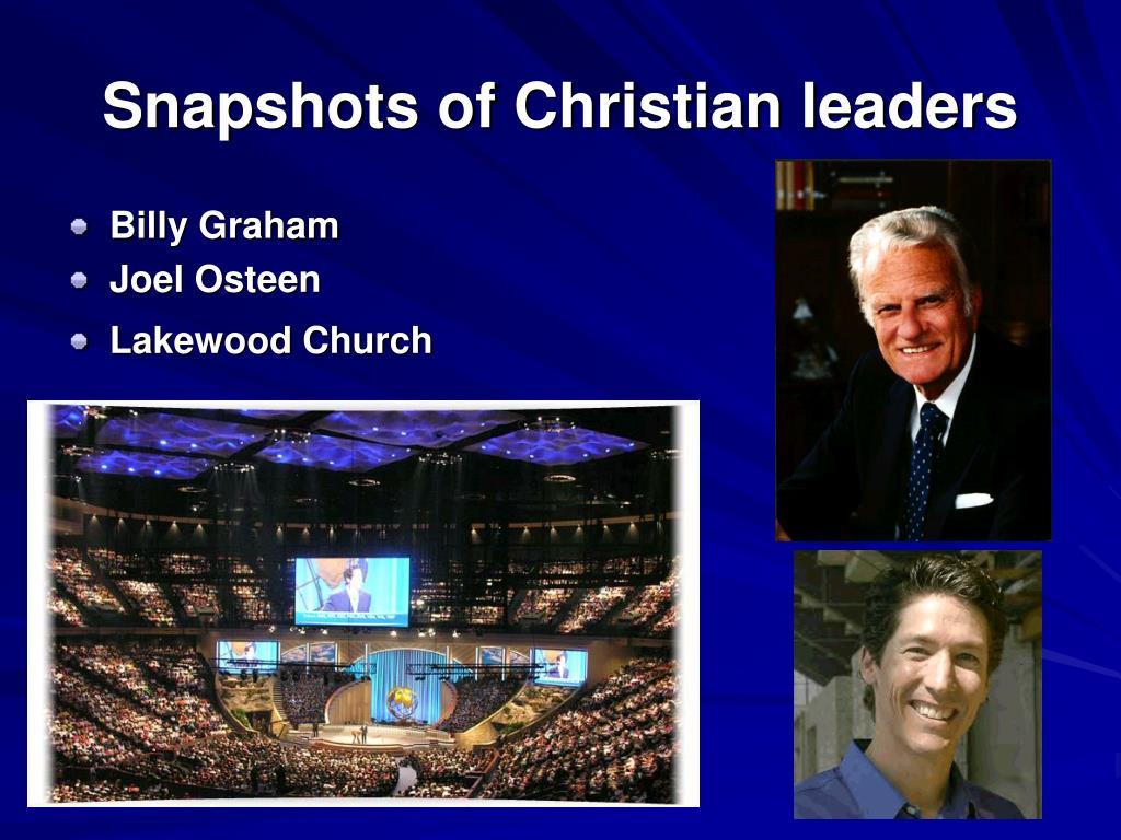 Snapshots of Christian leaders