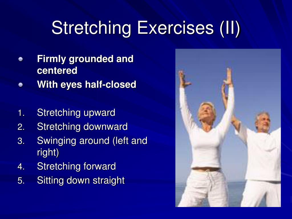 Stretching Exercises (II)