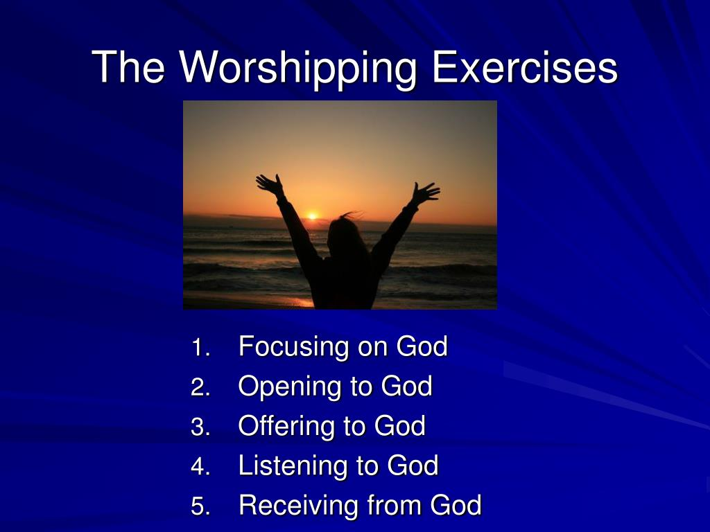 The Worshipping Exercises