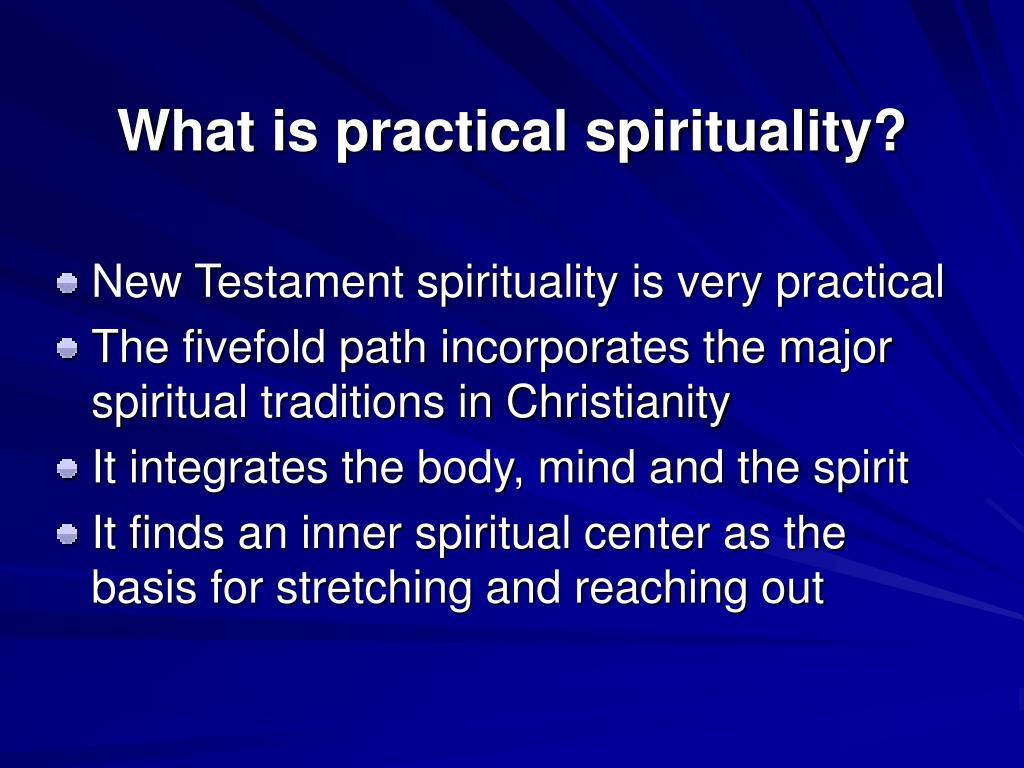 What is practical spirituality?