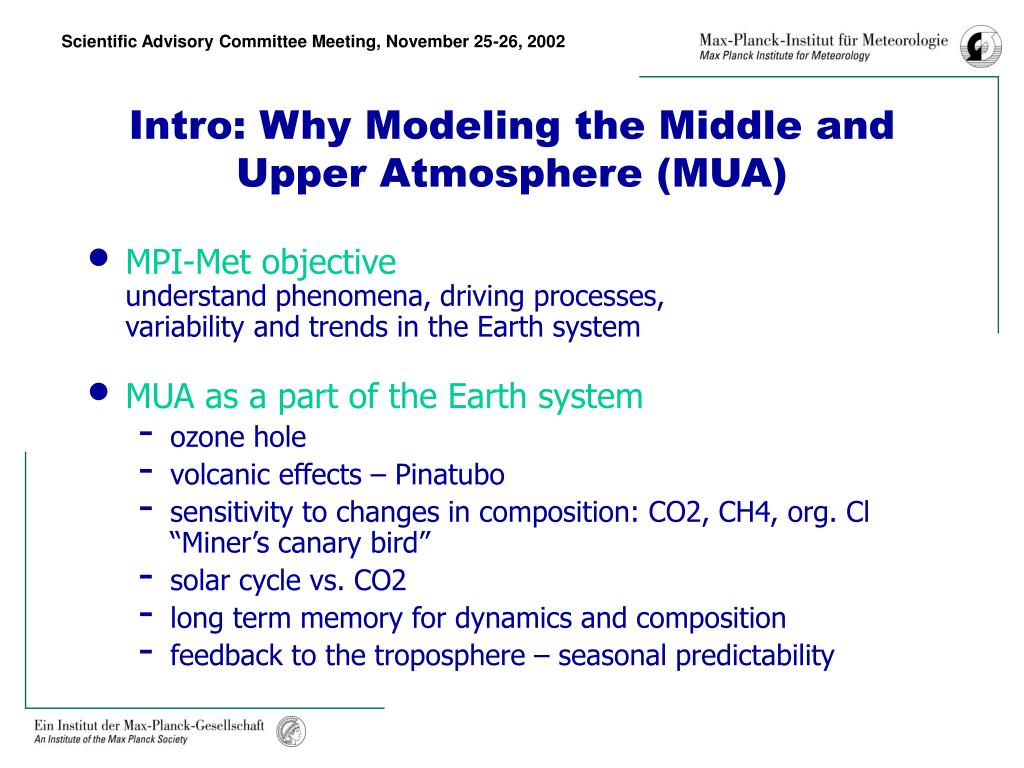 Intro: Why Modeling the Middle and   Upper Atmosphere (MUA)