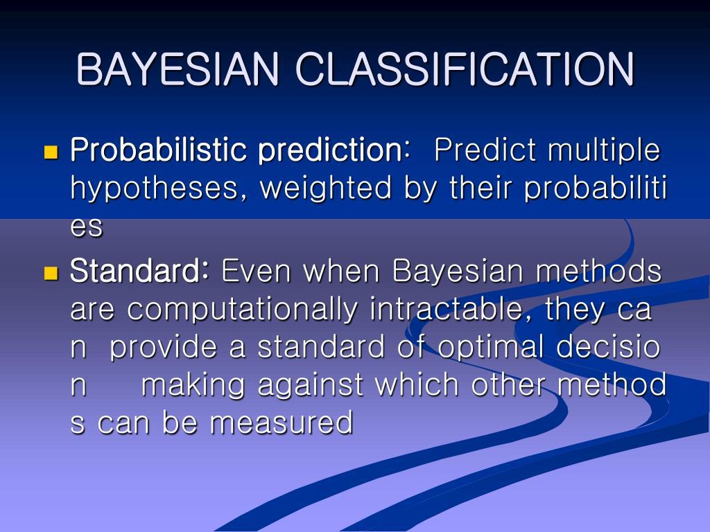 BAYESIAN CLASSIFICATION