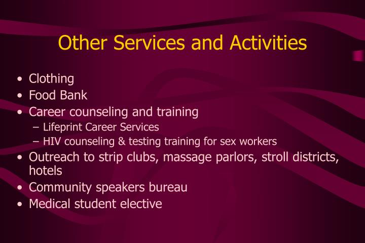 Other Services and Activities