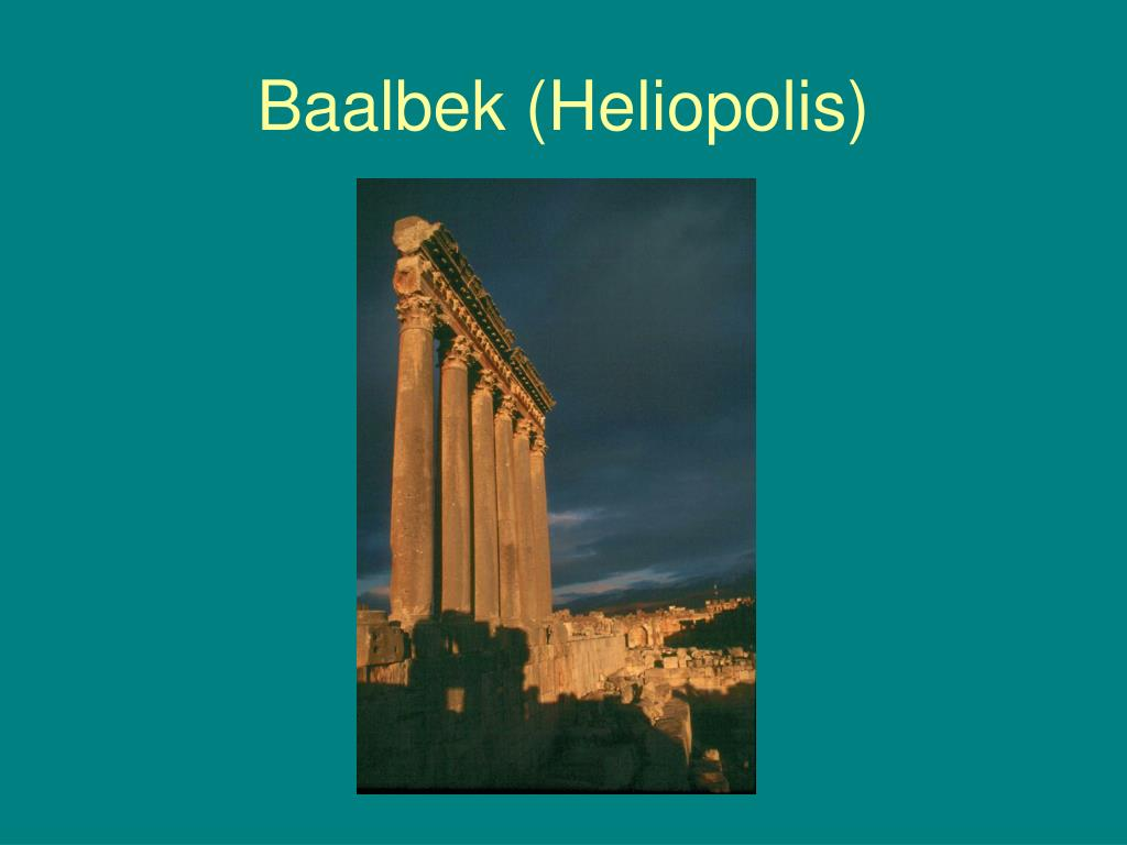 Baalbek (Heliopolis)