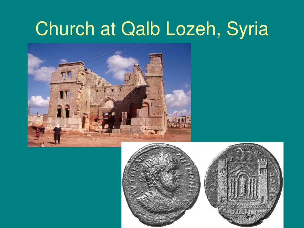 Church at Qalb Lozeh, Syria