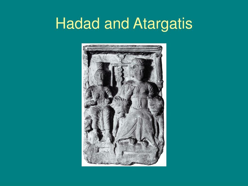 Hadad and Atargatis