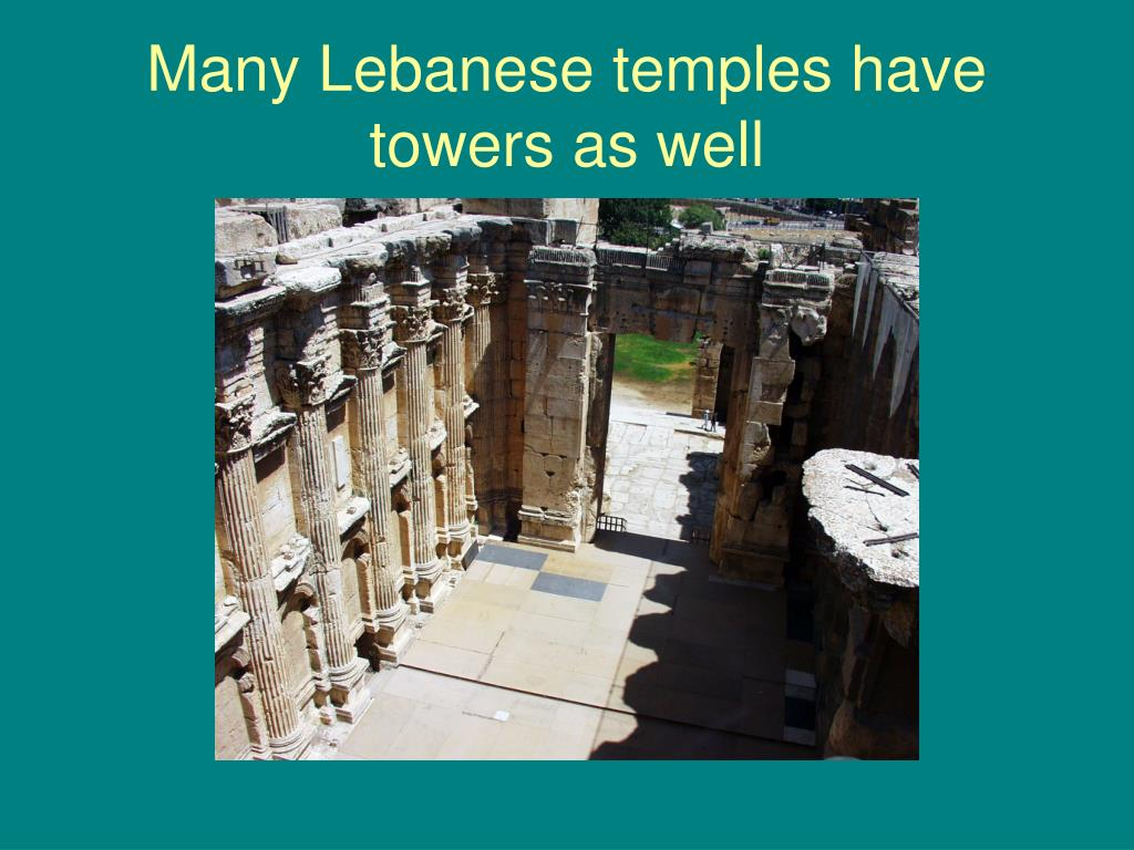 Many Lebanese temples have towers as well