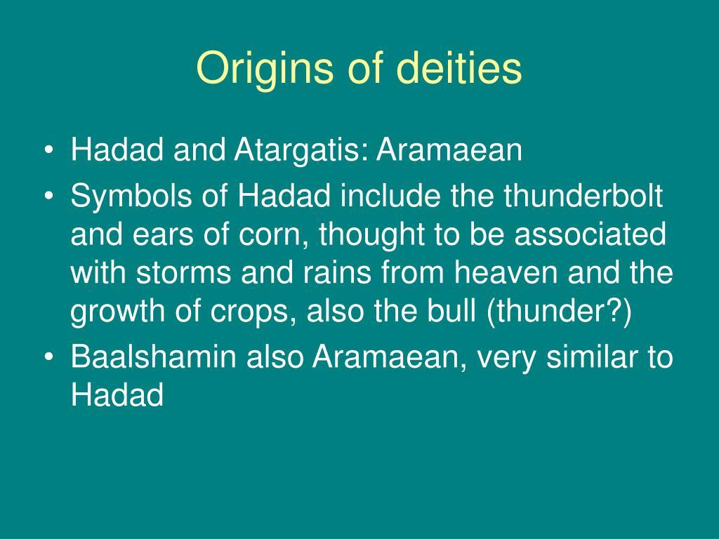 Origins of deities
