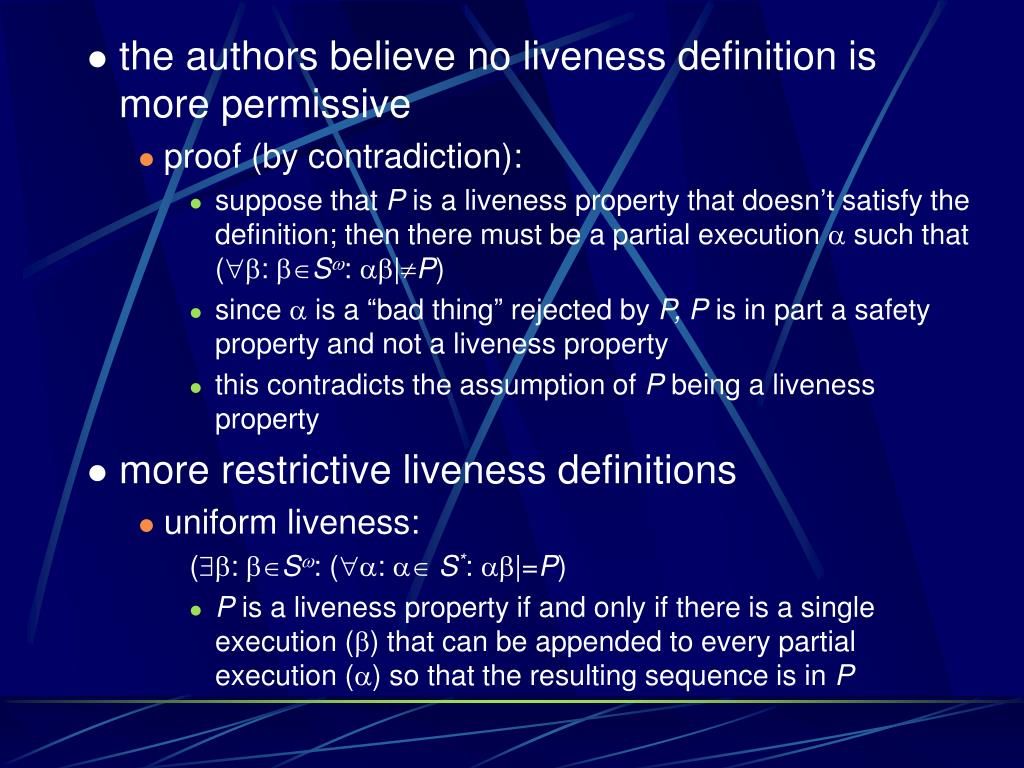 the authors believe no liveness definition is more permissive