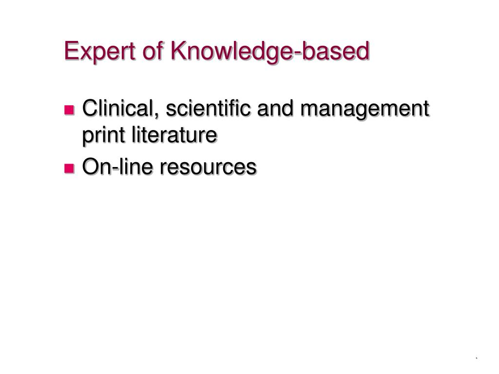 Expert of Knowledge-based