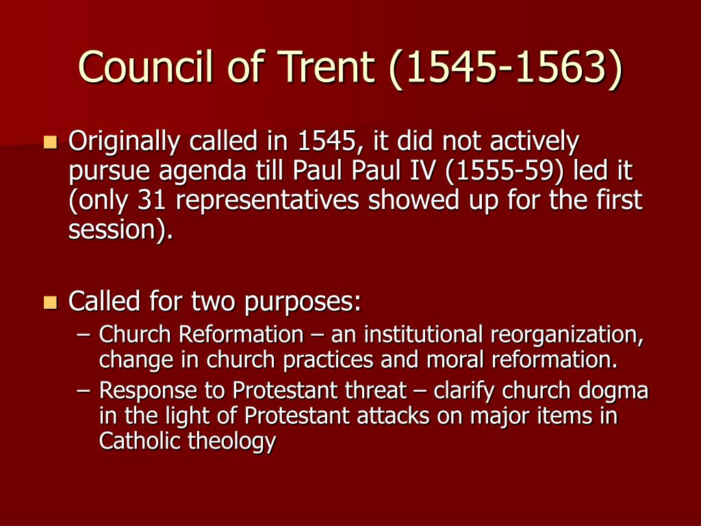Council of Trent (1545-1563)