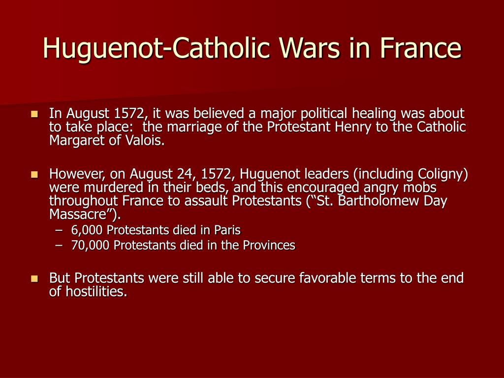 Huguenot-Catholic Wars in France